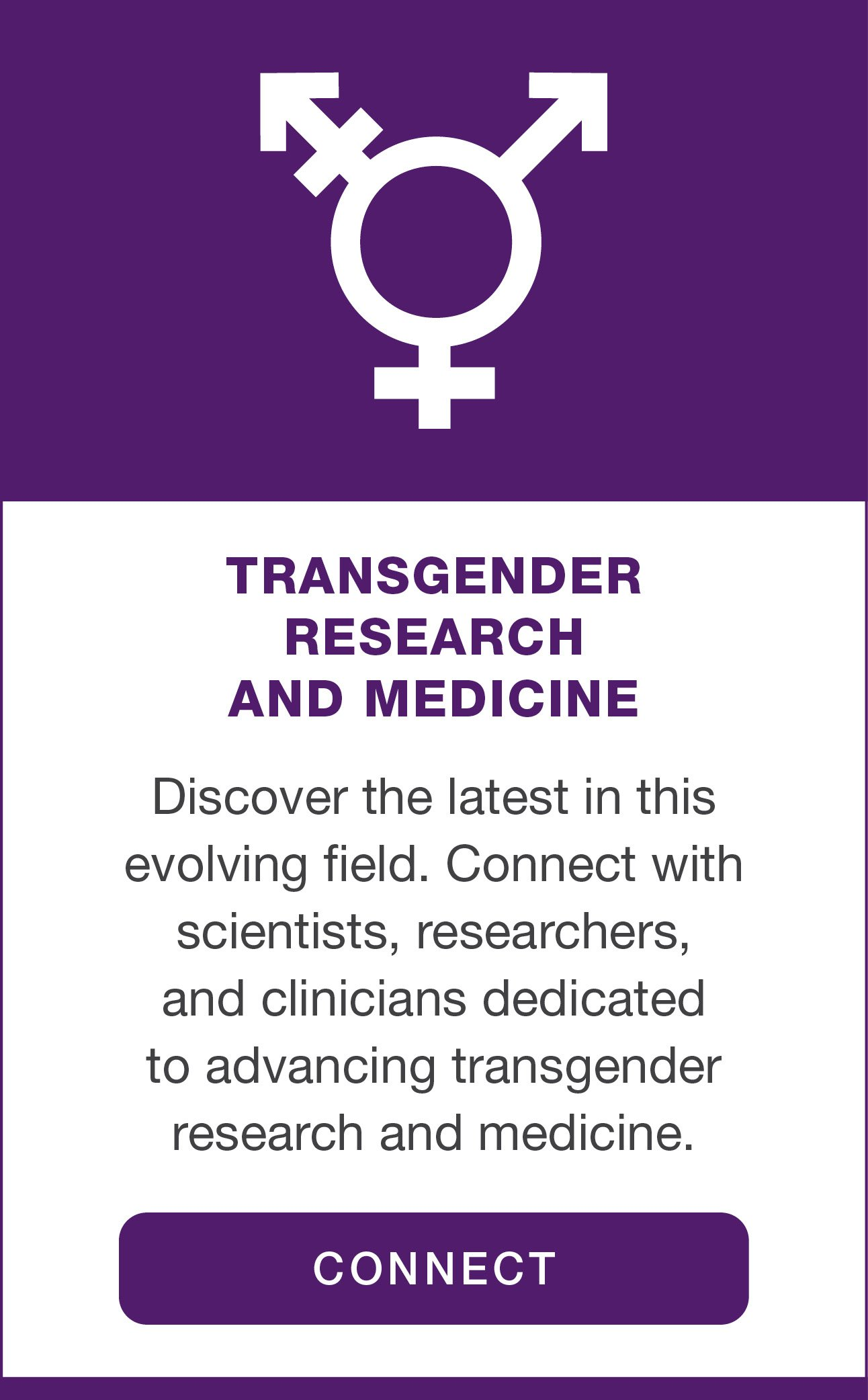Special Interest Group: Transgender Research & Medicine